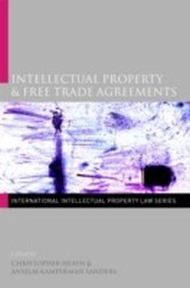 Intellectual Property & Free Trade Agreements