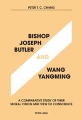 Bishop John Butler and Wang Yangming
