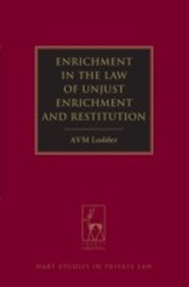 Enrichment in the Law of Unjust Enrichment and Restitution