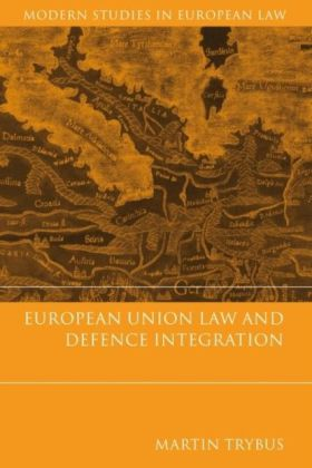 European Union Law and Defence Integration