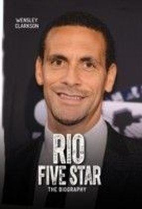 Rio Ferdinand - Five Star - The Biography