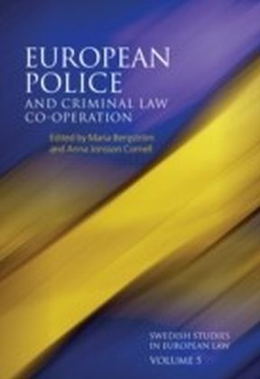 European Police and Criminal Law Co-operation
