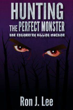 Hunting the Perfect Monster