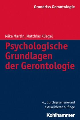 Psychologische Grundlagen der Gerontologie