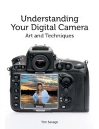 Understanding Your Digital Camera