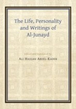 Life, Personality and Writings of al-Junayd