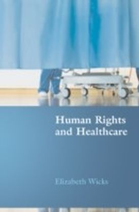 Human Rights and Healthcare