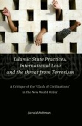 Islamic State Practices, International Law and the Threat from Terrorism