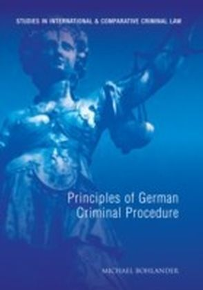 Principles of German Criminal Procedure