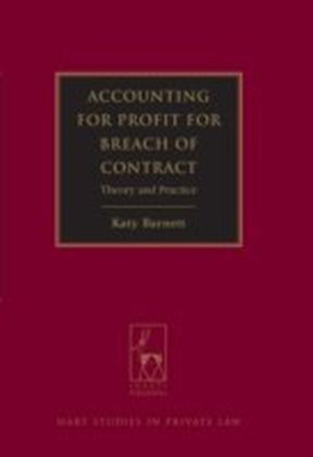 Accounting for Profit for Breach of Contract