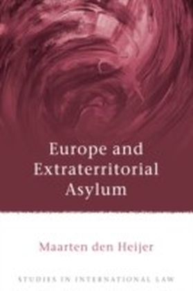 Europe and Extraterritorial Asylum