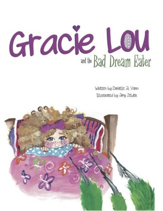 Gracie Lou and the Bad Dream Eater