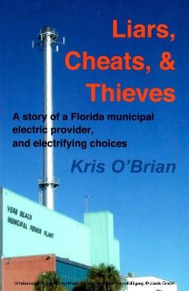 Liars, Cheats, & Thieves