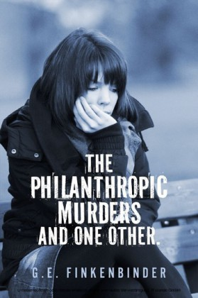 The Philanthropic Murders and One Other.