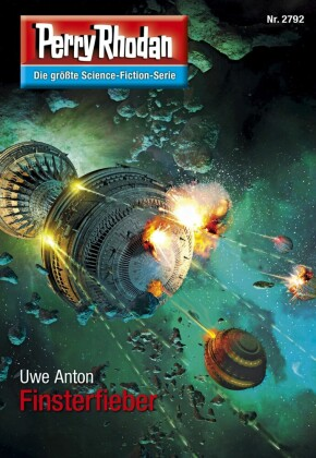 Perry Rhodan 2792: Finsterfieber
