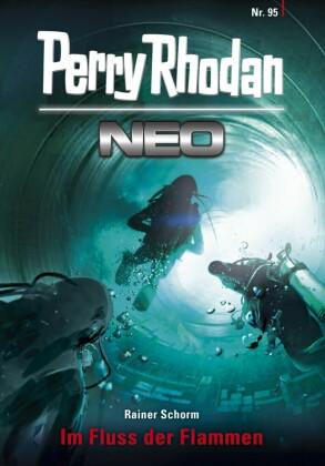 Perry Rhodan Neo 95: Im Fluss der Flammen