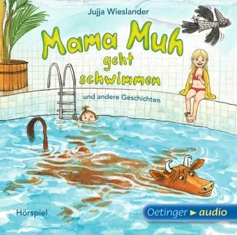 Mama Muh geht schwimmen und andere Geschichten, Audio-CD