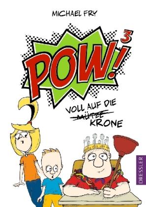 POW!³ - Voll auf die Mütze/Krone