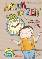 Anton hat Zeit - Aber keine Ahnung warum! Cover