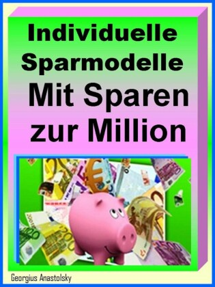 Individuelle Sparmodelle