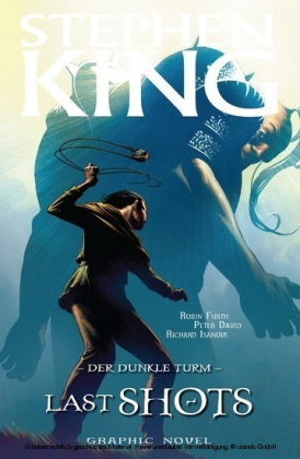 Stephen Kings Der dunkle Turm, Band 11 - Last Shots