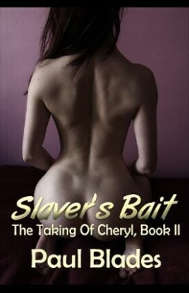 Slaver's Bait: The Taking of Cheryl, Book II