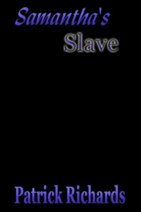 Samantha's Slave