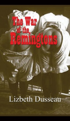 The War of the Remingtons