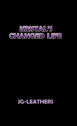 Kristal's Changed Life
