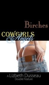 Birches, Cowgirls & Angels