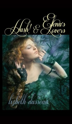 Elena's Lovers & Hush!