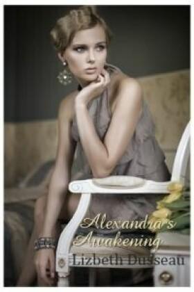 Alexandra's Awakening