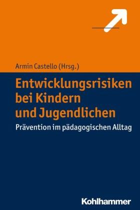 Entwicklungsrisiken bei Kindern und Jugendlichen