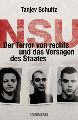 NSU, Der Terror von rechts und das Versagen des Staates
