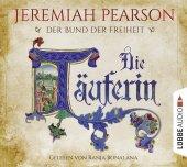 Der Bund der Freiheit - Die Täuferin, 8 Audio-CDs Cover