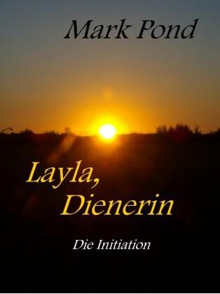Layla, Dienerin