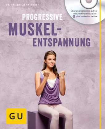 Progressive Muskelentspannung, m. Audio-CD