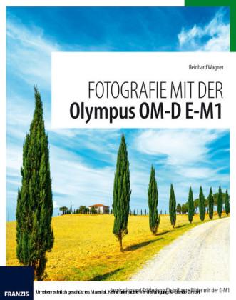 Fotografie mit der Olympus OM-D E-M1