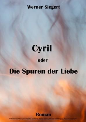 Cyril oder die Spuren der Liebe