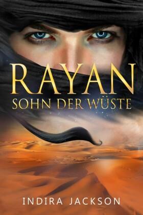 Rayan - Sohn der Wüste