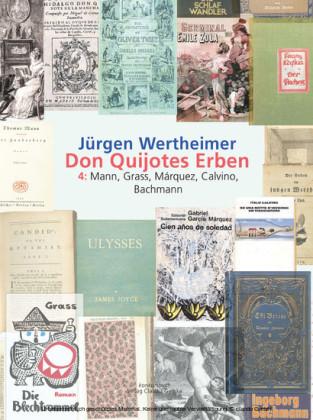 Don Quijotes Erben - Die Kunst des europäischen Romans