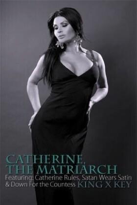 Catherine The Matriarch