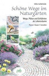 Schöne Wege im Naturgarten Cover