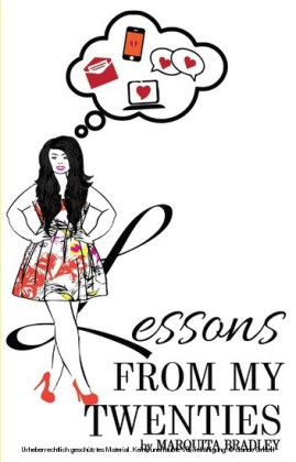 Lessons From My Twenties