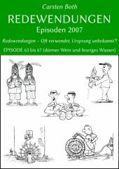Redewendungen: Episoden 2007
