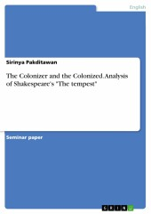 The Colonizer and the Colonized. Analysis of Shakespeare's 'The tempest'