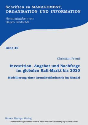 Investition, Angebot und Nachfrage im globalen Kali-Markt bis 2020