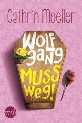 Wolfgang muss weg! Cover