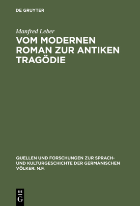 Vom modernen Roman zur antiken Tragödie
