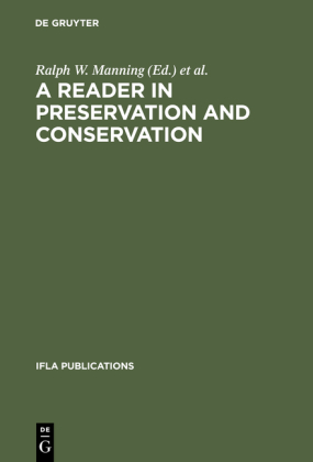 A Reader in Preservation and Conservation